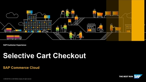 Thumbnail for entry Selective Cart Checkout - SAP Commerce Cloud - Accelerator for China