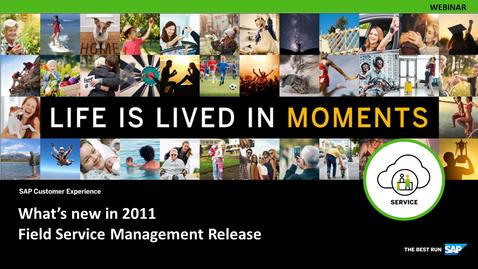 Thumbnail for entry SAP Field Service Management 2011 Release Demo - Webinars