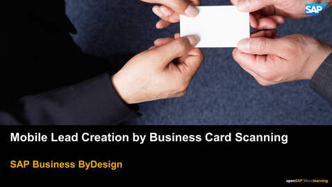 Thumbnail for entry Mobile Lead Creation by Business Card Scanning - SAP Business ByDesign