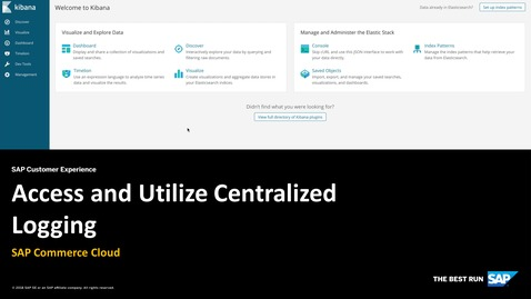 Thumbnail for entry Access and Utilize Centralized Logging -  SAP Commerce Cloud