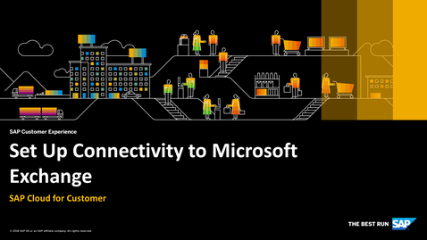 Thumbnail for entry Set Up Connectivity to Microsoft Exchange - SAP Cloud for Customer