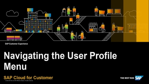 Thumbnail for entry How to Navigate the User Profile Menu - SAP Cloud for Customer