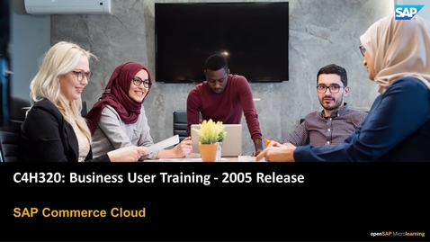 Thumbnail for entry Release Announcement: C4H320 - SAP Commerce Cloud Business User Training (2005 update)