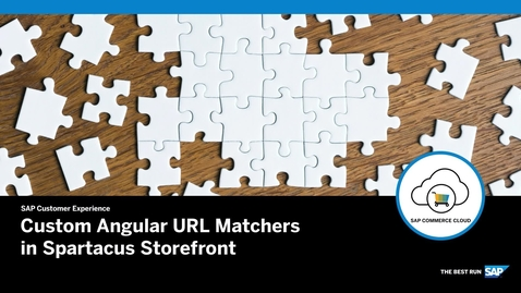 Thumbnail for entry Custom Angular URL Matchers in Spartacus Storefront - SAP Commerce Cloud