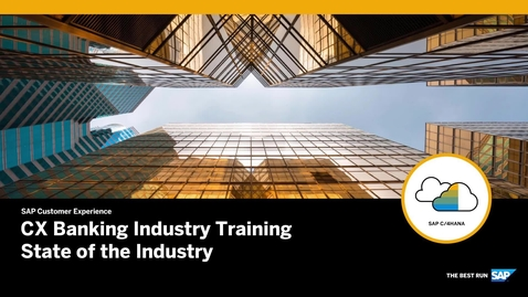 Thumbnail for entry CX Banking Industry Training - State of the Industry