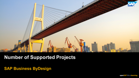 Thumbnail for entry Number of Supported Projects - SAP Business ByDesign