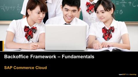Thumbnail for entry Backoffice Framework Fundamentals - SAP Commerce Cloud