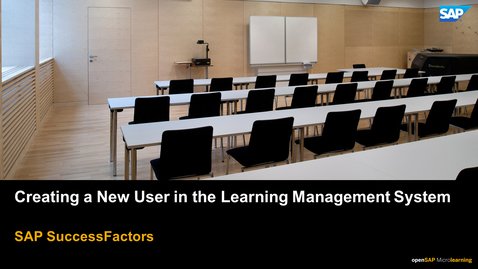 Thumbnail for entry Creating a New User in the Learning Management System - SAP SuccessFactors