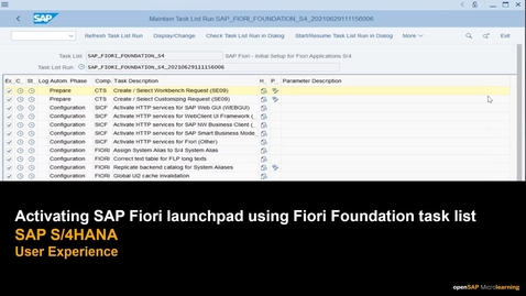Thumbnail for entry Activating SAP Fiori Launchpad Using Fiori Foundation Task List - SAP S/4HANA User Experience