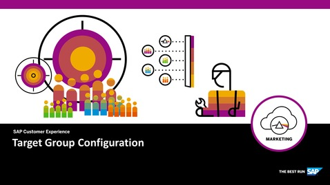 Thumbnail for entry Target Group Configuration - SAP Marketing Cloud