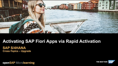 Thumbnail for entry Activating Fiori Apps Via Rapid Activation - SAP S/4HANA - Cross-Topics Upgrade