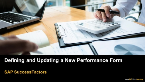 Thumbnail for entry Defining and Updating New Performance Form - SAP SuccessFactors