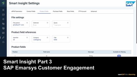 Thumbnail for entry Smart Insight Part 3 - SAP Emarsys Customer Engagement
