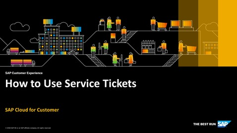 Thumbnail for entry How to Use Service Tickets - SAP Cloud for Customer