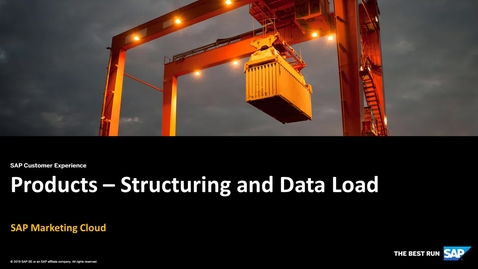 Products - Structuring and Data Load - SAP Marketing Cloud