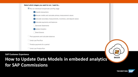 Thumbnail for entry How to Update Data Models in embedded analytics for SAP Commissions