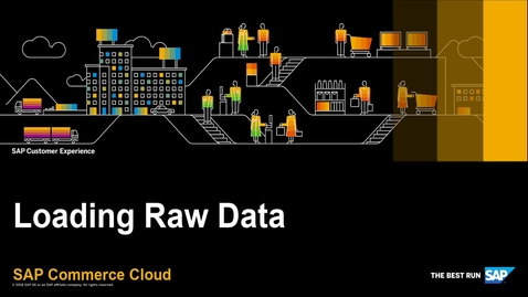 Thumbnail for entry Load Raw Data in the Data Hub - SAP Commerce Cloud