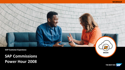 Thumbnail for entry [ARCHIVE] SAP Commissions 2008 Release Briefing - Webinars