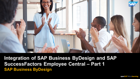 Thumbnail for entry Integration of SAP Business ByDesign and SAP Successfactors Employee Central Part 1