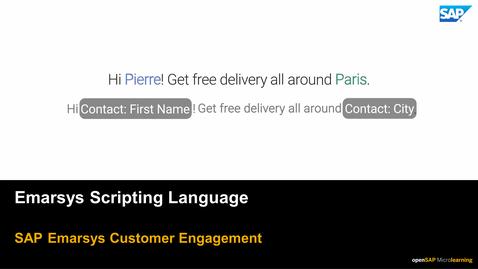 Thumbnail for entry Emarsys Scripting Language - SAP Emarsys Customer Engagement