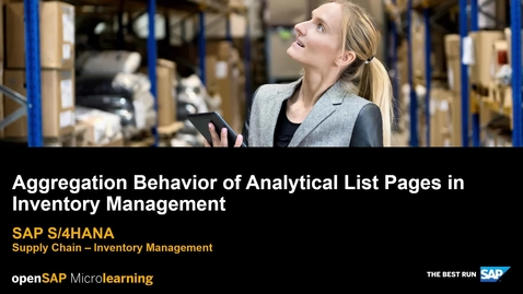 Thumbnail for entry Aggregation Behavior of Analytical List Pages in Inventory Management - SAP S/4HANA Supply Chain