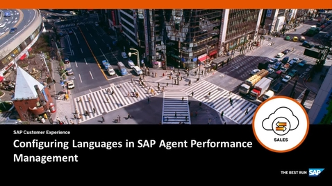 Thumbnail for entry Configuring Languages in SAP Agent Performance Management