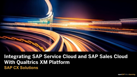 Thumbnail for entry Integrating SAP Service Cloud and SAP Sales Cloud with Qualtrics XM Platform
