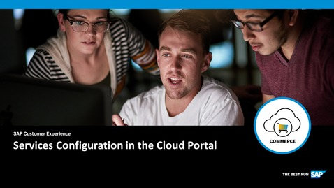 Thumbnail for entry Services Configuration in the Cloud Portal- SAP Commerce Cloud