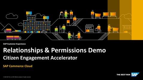 Thumbnail for entry Relationships & Permissions Demo - SAP Commerce Cloud - Citizen Engagement Accelerator