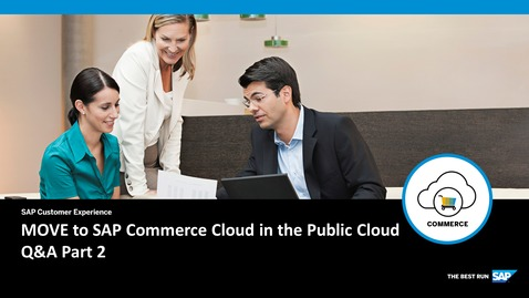 Thumbnail for entry MOVE to SAP Commerce Cloud in the Public Cloud - Q&A Part 2
