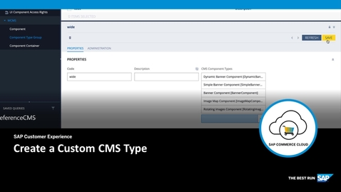 Thumbnail for entry Create a Custom CMS Component Type - SAP Commerce Cloud