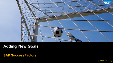 Thumbnail for entry Adding New Goals - SAP SuccessFactors