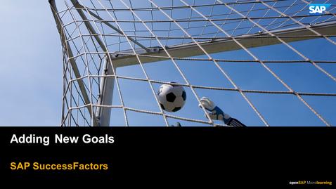 Thumbnail for entry Adding New Goals - SAP SuccessFactors