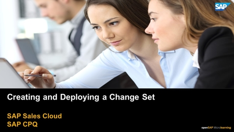 Thumbnail for entry Creating and Deploying a Change Set - SAP CPQ