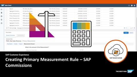 Thumbnail for entry Creating Primary Measurement Rules - SAP Commissions