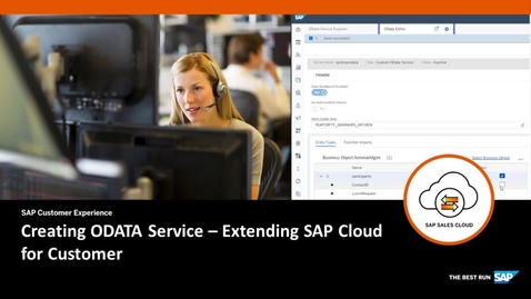 Thumbnail for entry Creating ODATA service - Extending SAP Cloud for Customer
