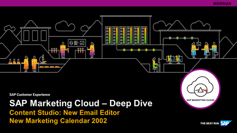 Thumbnail for entry [ARCHIVE] SAP Marketing Cloud 2002 | Email Editor and Marketing Calendar - Webinars