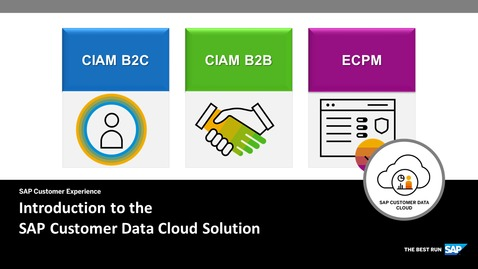 Thumbnail for entry Introduction to the SAP Customer Data Cloud Solution