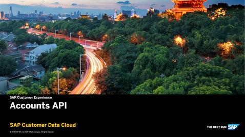 Thumbnail for entry Accounts API - SAP Customer Data Cloud