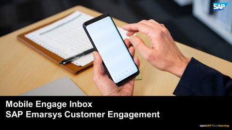 Thumbnail for entry Mobile Engage Inbox - SAP Emarsys Customer Engagement