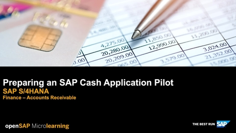 Thumbnail for entry Preparing an SAP Cash Application Pilot - SAP S/4HANA Finance