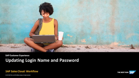 Thumbnail for entry Updating Login Name and Password - SAP Sales Cloud: Workflow