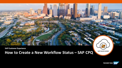 Thumbnail for entry How to Create a New Workflow Status - SAP CPQ