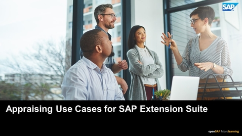 Thumbnail for entry Appraising Use Cases for SAP Extension Suite