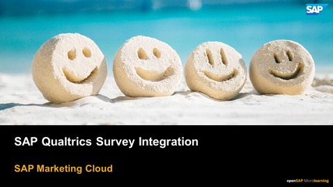 Thumbnail for entry SAP Qualtrics Surveys Integration - SAP Marketing Cloud
