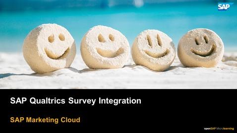 Thumbnail for entry SAP Qualtrics Surveys Integration - SAP Marketing Cloud
