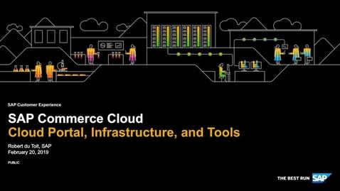 SAP Commerce Cloud: Cloud Portal, Infrastructure and Tools - Webinars