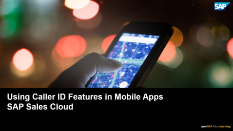 Thumbnail for entry Using Caller ID Feature in Mobile Apps - SAP Sales Cloud