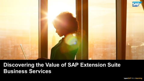 Thumbnail for entry Discovering the Value of SAP Extension Suite Business Services