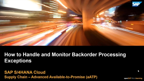 Thumbnail for entry How to Handle and Monitor Backorder Processing Exceptions - SAP S/4HANA Cloud Supply Chain